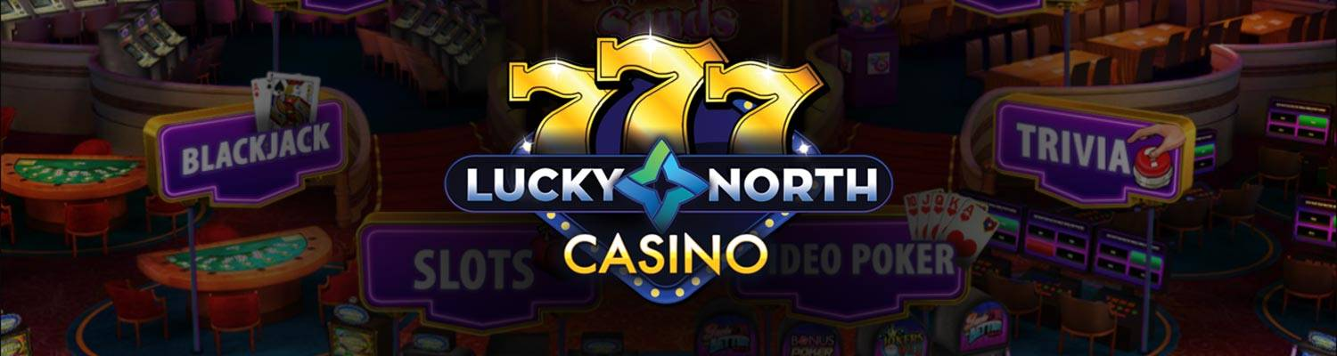 Lucky North Casino | Download The App Today