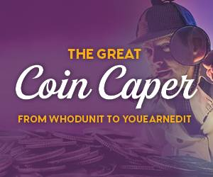 The Great Coin Caper | From Whodunit to Youearnedit